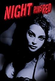 Night Runs Red Poster