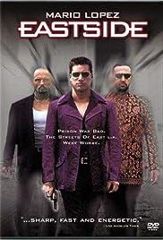 Eastside(1999) Poster - Movie Forum, Cast, Reviews