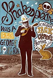 Shakespeare Was a Big George Jones Fan: 'Cowboy' Jack Clement's Home Movies Poster