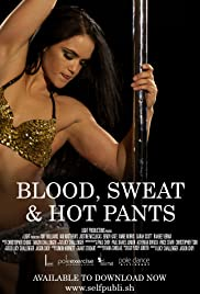 Blood, Sweat & Hot Pants Poster
