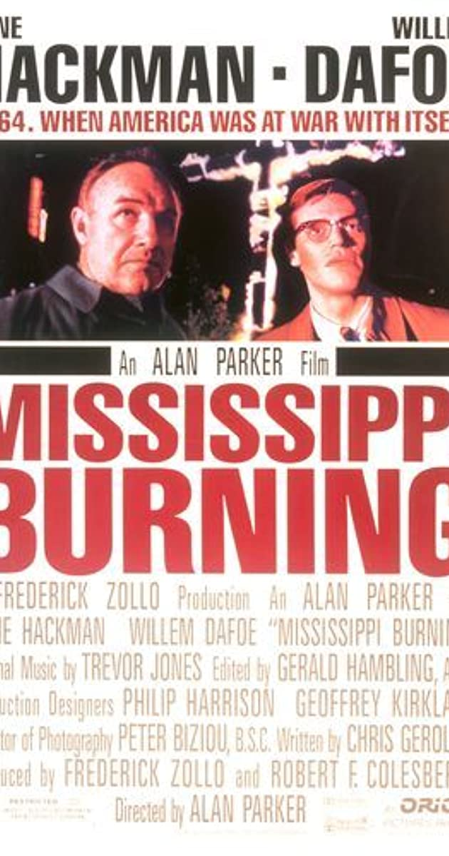 Mississippi Burning (1988) - IMDb