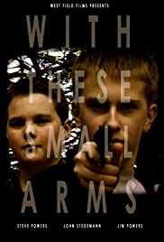 With These Small Arms Poster