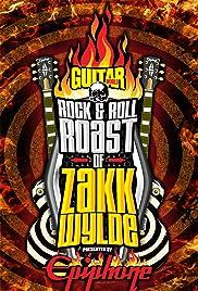 The Rock & Roll Roast of Zakk Wylde Poster