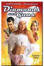 Diamonds and Guns Poster