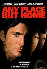 Any Place But Home (1997) Poster - Movie Forum, Cast, Reviews