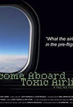 Primary image for Welcome Aboard Toxic Airlines