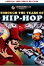 Through the Years of Hip Hop, Vol. 1: Graffiti (2002) Poster
