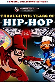 Through the Years of Hip Hop, Vol. 1: Graffiti Poster