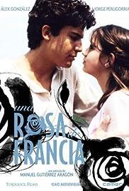 Una rosa de Francia(2006) Poster - Movie Forum, Cast, Reviews