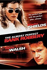 The Almost Perfect Bank Robbery Poster