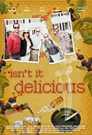 Isn't It Delicious Poster