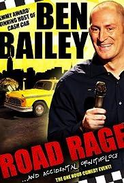 Ben Bailey: Road Rage(2011) Poster - TV Show Forum, Cast, Reviews