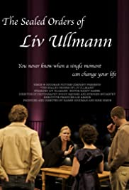 The Sealed Orders of Liv Ullmann Poster