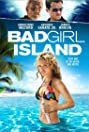 Bad Girl Island (2007) Poster