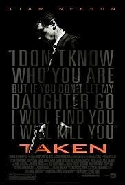 Taken เทคเคน 1 สู้ไม่รู้จักตาย