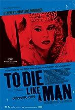Morrer Como Um Homem