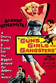 Guns Girls and Gangsters Poster