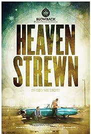 Heaven Strewn(2011) Poster - Movie Forum, Cast, Reviews