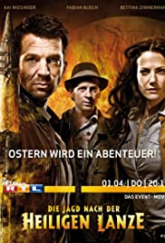 Die Jagd nach der heiligen Lanze (2010) Poster - Movie Forum, Cast, Reviews