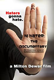 Hi Hater: The Documentary Poster