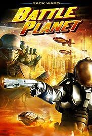Battle Planet(2008) Poster - Movie Forum, Cast, Reviews