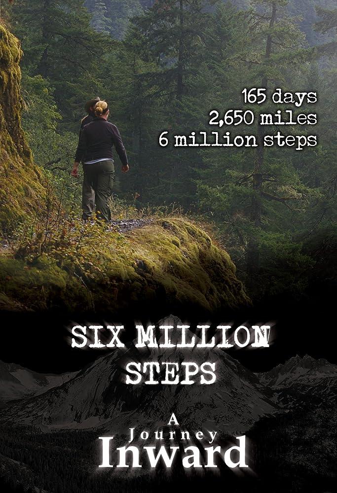 Six Million Steps: A Journey Inward (2011)