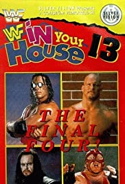 WWF in Your House: Final Four (1997) Poster - TV Show Forum, Cast, Reviews