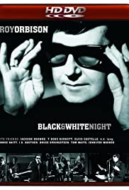 Roy Orbison and Friends: A Black and White Night Poster