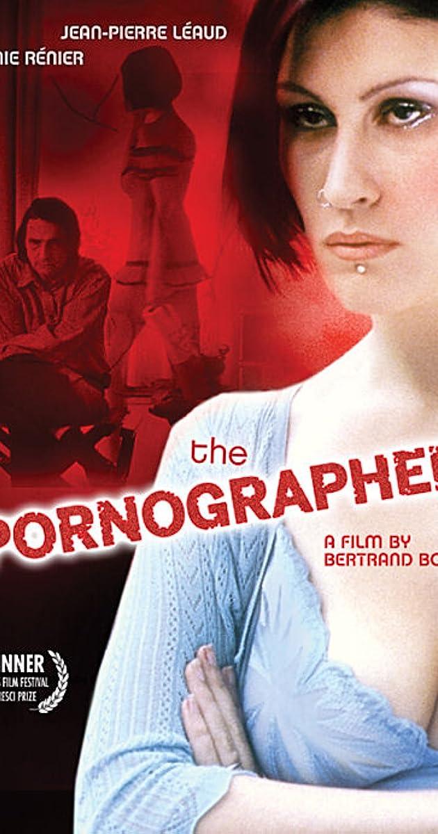 Le pornographe (2001) - Full Cast & Crew - IMDb