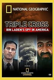 Triple Cross: Bin Laden's Spy in America Poster