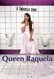 The Amazing Truth About Queen Raquela Poster