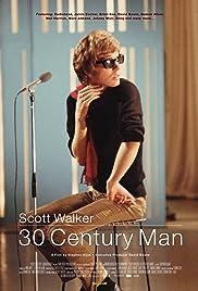 Scott Walker: 30 Century Man(2006) Poster - Movie Forum, Cast, Reviews