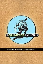 The Quarter Lifers Poster