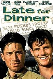 Late for Dinner Poster