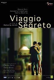 Viaggio segreto(2006) Poster - Movie Forum, Cast, Reviews