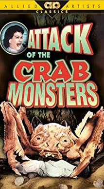 Attack of the Crab Monsters (1957) - IMDb