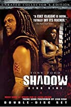 Shadow: Dead Riot (2006) Poster