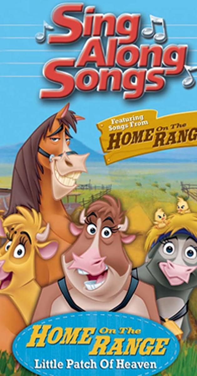 Disney Sing Along Songs: Home on the Range - Little Patch of Heaven (Video 2004) - IMDb