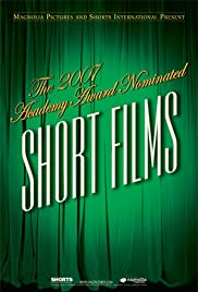 The 2007 Academy Award Nominated Short Films: Live Action Poster