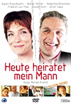 Primary image for Heute heiratet mein Mann