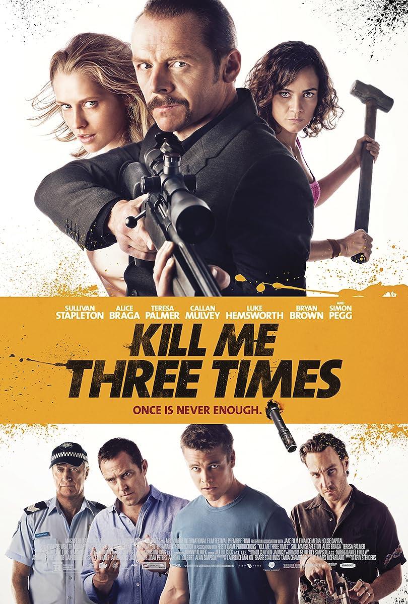 Nužudyk mane tris kartus / Kill Me Three Times (2014)