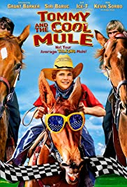 Tommy and the Cool Mule (2009) Poster - Movie Forum, Cast, Reviews