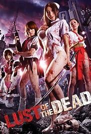 Reipu zonbi: Lust of the dead(2012) Poster - Movie Forum, Cast, Reviews