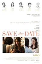 Save the Date (2012) Poster