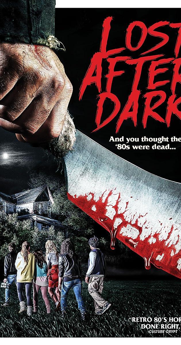 Lost After Dark (2015) - IMDb