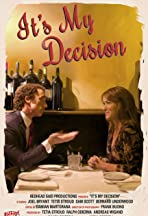 It's My Decision
