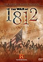 First Invasion: The War of 1812
