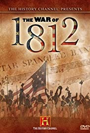 First Invasion: The War of 1812 Poster