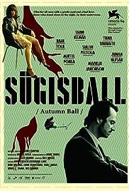 Autumn Ball(2007) Poster - Movie Forum, Cast, Reviews