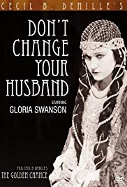 Don't Change Your Husband Poster
